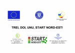 TREI, DOI, UNU, START NORD-EST!