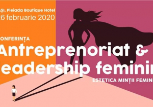 Antreprenoriat & Leadership Feminin